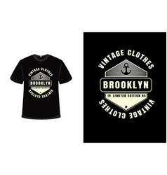 t-shirt vintage clothes brooklyn limited edition vector image