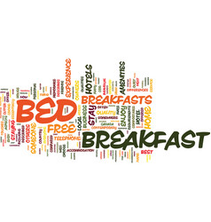The bed and breakfast experience text background vector