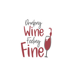 Wine quote lettering typography vector