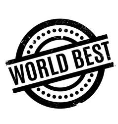 World best rubber stamp vector