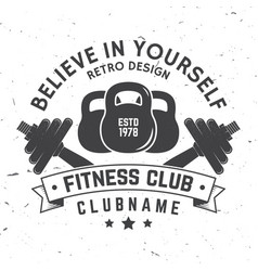 fitness club badge believe in yourself vector image