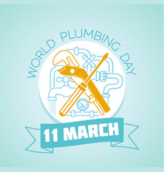 11 march world plumbing day vector image