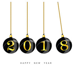 happy new year 2018 with christmas ball black vector image