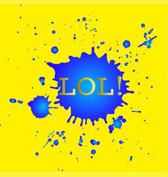 lol graphical poster vector image