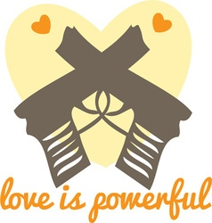 Love is Powerful vector