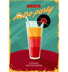 Retro poster with cocktail glass vintage party vector