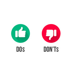 dos and donts thumb up and down icons vector image