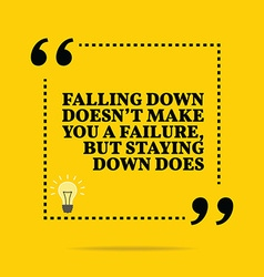 Inspirational motivational quote Falling down vector image