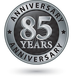 85 years anniversary silver label vector