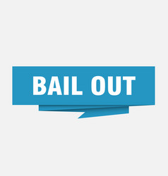 Bail out vector