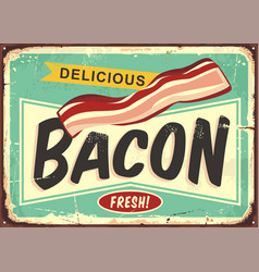delicious bacon retro sign vector image