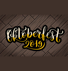 happy oktoberfest 2019 celebration background vector image