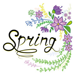spring is handwritten and a number of flowers vector image