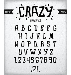 Crazy typeface vector