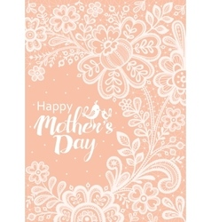 Mothers day card with a white lace vector