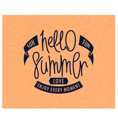 hello summer sun fun love vector image