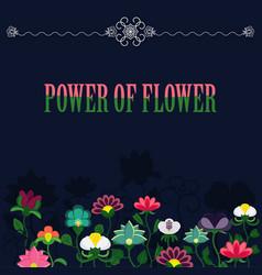 power of flower banner vector image