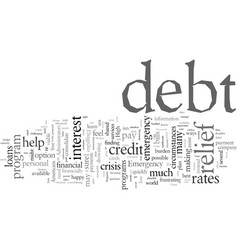 Emergency debt relief programs vector