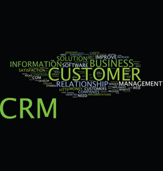 The benefits and the dangers of crm text vector