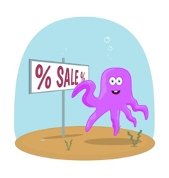 Sea Octopus standing in ocean and showing on sign vector image vector image