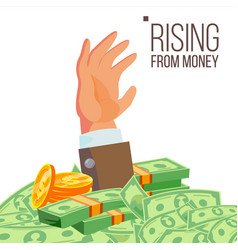 Businessman hand rising from money vector