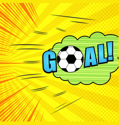 comic goal dynamic template vector image