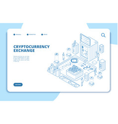 cryptocurrency exchange isometric concept modern vector image