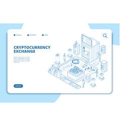 Cryptocurrency exchange isometric concept modern vector