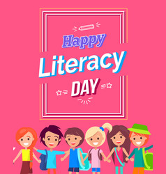 Happy literacy day colorful bright postcard vector
