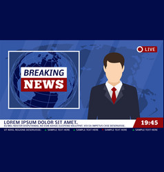 tv news studio with broadcaster and breaking world vector image