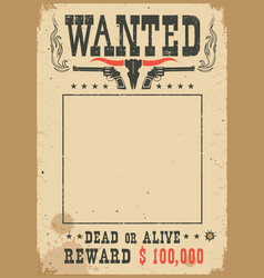 wanted poster with wild west decoration western vector image