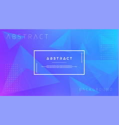 abstract modern dynamic trendy blue background vector image