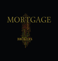 Mortgage brokers vs banks text background word vector