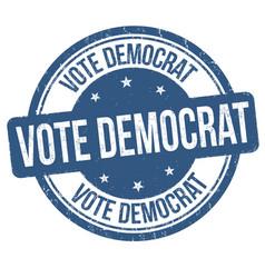 vote democrat sign or stamp vector image