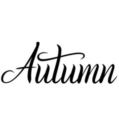 Black handwritten inscription autumn vector