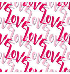 Romantic valentines day pattern with lettering vector