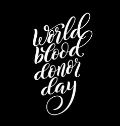 world blood donor day poster on june 14 vector image