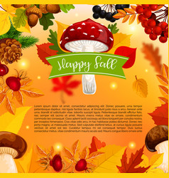 autumn happy fall mushroom and leaf poster vector image vector image