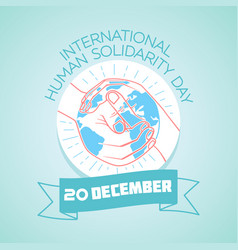 20 december international human solidarity day vector image