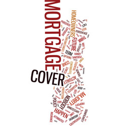 mortgage cover and the homeowner keep your roof vector image