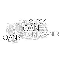 a guide to quick homeowner loans text word cloud vector image
