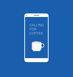 Coffee calling with smartphone two vector
