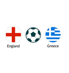england versus greece - banner for soccer vector image