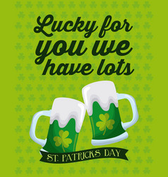 Lucky for you we have lots st patricks day green vector