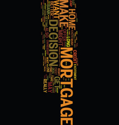 Mortgage decison text background word cloud vector