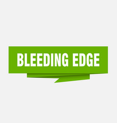 Bleeding edge vector