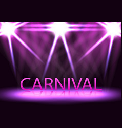 carnival festival show stage lighting a podium vector image