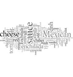 Enchilada a simple yet delicious mexican delicacy vector