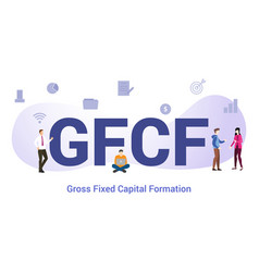 gfcf gross fixed capital information concept with vector image