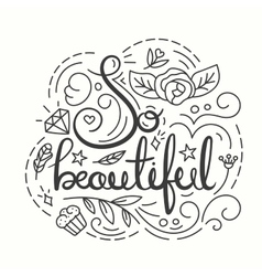 So Beautiful Typography Design vector image